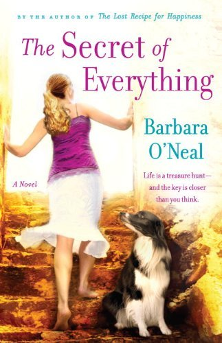 Barbara O'neal The Secret Of Everything