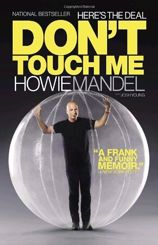 Howie Mandel Here's The Deal Don't Touch Me