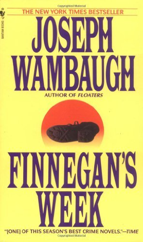 Joseph Wambaugh Finnegan's Week