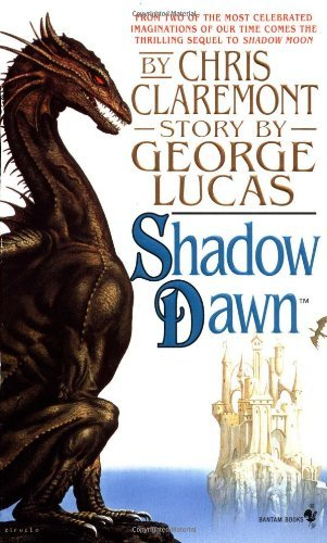 Chris Claremont Shadow Dawn Book Two Of The Saga Based On The Movie Willow