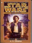 A. C. Crispin Rebel Dawn Star Wars Legends (the Han Solo Trilogy)