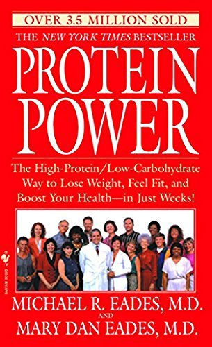 Michael R. Eades Protein Power The High Protein Low Carbohydrate Way To Lose Wei