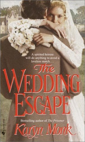 Karyn Monk The Wedding Escape