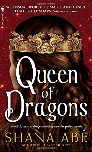 Shana Abe Queen Of Dragons