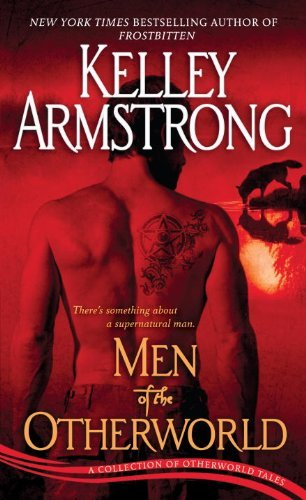 Kelley Armstrong Men Of The Otherworld