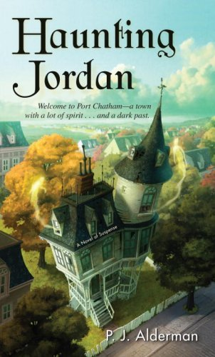 P. J. Alderman Haunting Jordan A Novel Of Suspense