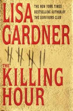 Lisa Gardner Killing Hour