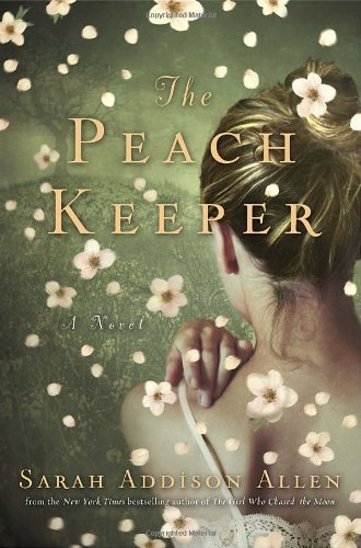 Sarah Addison Allen Peach Keeper The