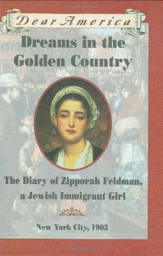 Kathryn Lasky Dreams In The Golden Country The Diary Of Zippora