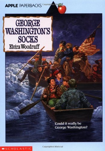 Elvira Woodruff George Washington's Socks