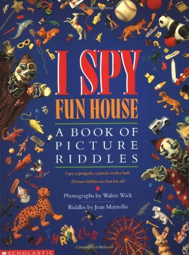 jean-marzollo-i-spy-fun-house-a-book-of-picture-riddles