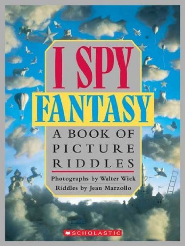 Jean Marzollo I Spy Fantasy A Book Of Picture Riddles