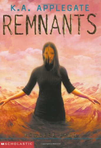 K.A. Applegate Nowhere Land (remnants #4)
