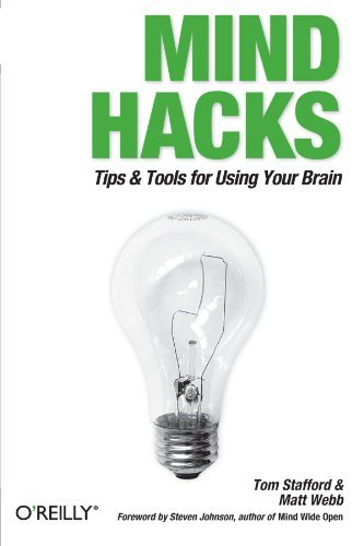 Tom Stafford Mind Hacks Tips & Tools For Using Your Brain