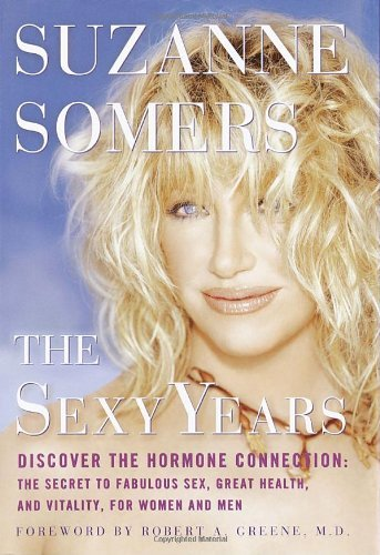 suzanne-somers-sexy-years-the-discover-the-hormone-connection-the-secret-to-fa