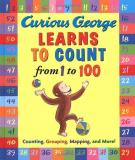 H. A. Rey Curious George Learns To Count From 1 To 100