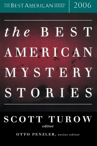 Scott Turow The Best American Mystery Stories 2006