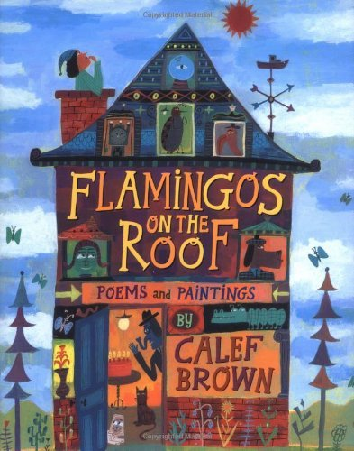 Calef Brown Flamingos On The Roof