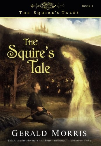 Gerald Morris The Squire's Tale