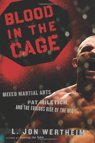 l-jon-wertheim-blood-in-the-cage-mixed-martial-arts-pat-miletich-and-the-furious