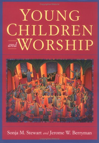 Sonja M. Stewart Young Children And Worship