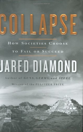 jared-diamond-collapse-how-societies-choose-to-fail-or-succeed-new