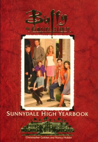 Christopher Golden Sunnydale High Yearbook Buffy The Vampire Slayer