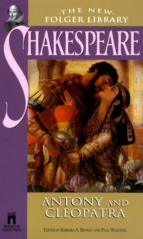 William Shakespeare Antony And Cleopatra (the New Folger Library Shake