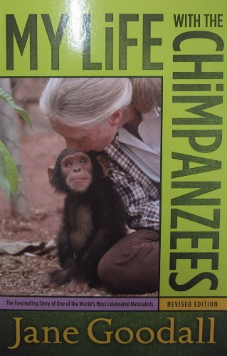 jane-goodall-my-life-with-the-chimpanzees-revised