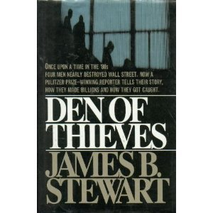 James B. Stewart Den Of Thieves Untold Story Of Men Who Plundered Wall St.