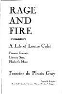 Francine Du Plessix Gray Rage And Fire A Life Of Louise Colet Pioneer Fe