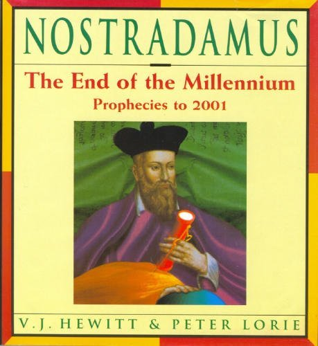vauneen-j-hewitt-nostradamus-the-end-of-the-millennium