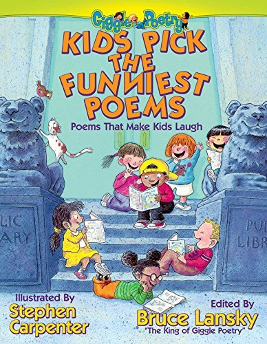 Bruce Lansky Kids Pick The Funniest Poems Poems That Make Kids Laugh