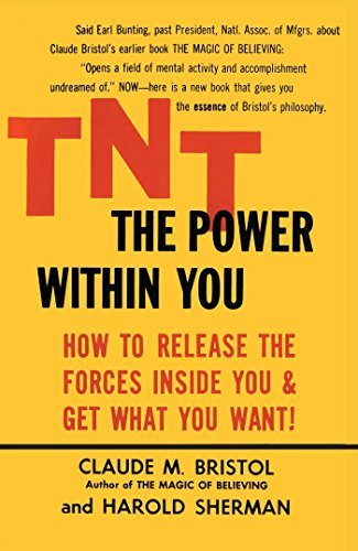 Claude M. Bristol Tnt The Power Within You