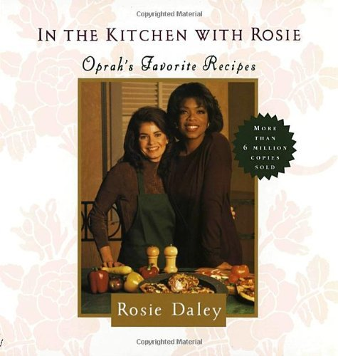 rosie-daley-in-the-kitchen-with-rosie-oprahs-favorite-recipes