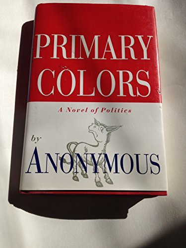 joe-klein-primary-colors-novel-of-politics
