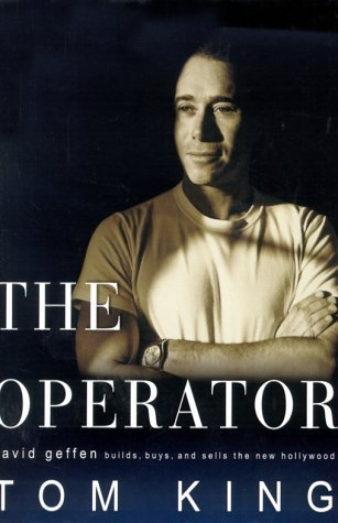 Tom King The Operator David Geffen Builds Buys And Sells