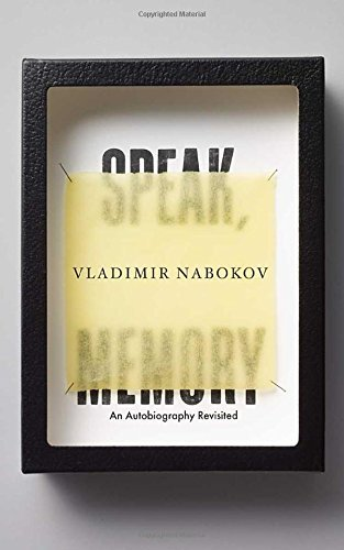Vladimir Nabokov Speak Memory An Autobiography Revisited