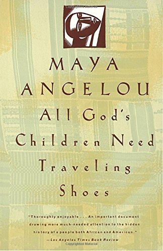 maya-angelou-all-gods-children-need-traveling-shoes-reissue
