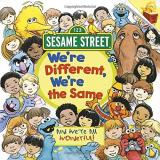 Bobbi Kates We're Different We're The Same (sesame Street)