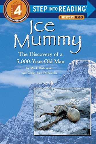 Mark Dubowski Ice Mummy The Discovery Of A 5 000 Year Old Man