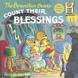 Stan Berenstain The Berenstain Bears Count Their Blessings