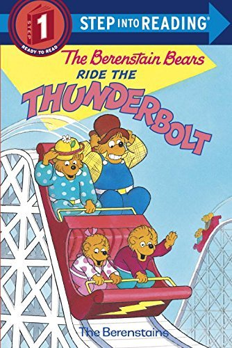 Stan Berenstain The Berenstain Bears Ride The Thunderbolt