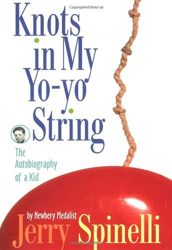 jerry-spinelli-knots-in-my-yo-yo-string-the-autobiography-of-a-kid