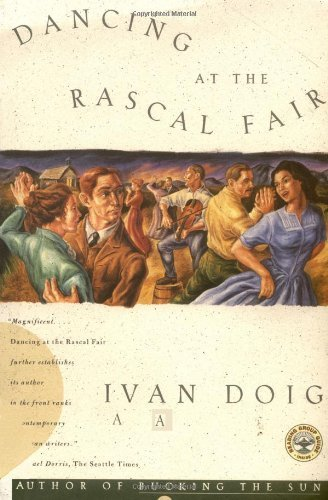 Ivan Doig Dancing At The Rascal Fair