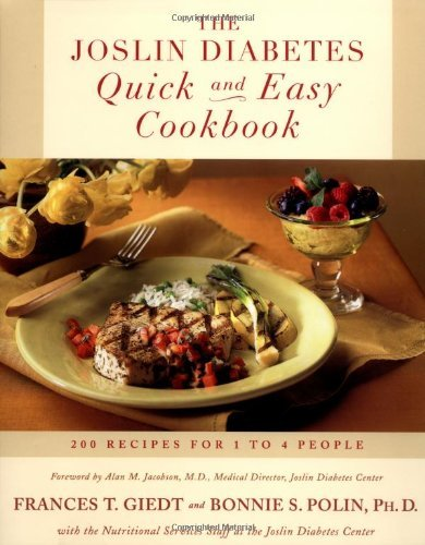 Bonnie Sanders Polin Ph. D. The Joslin Diabetes Quick And Easy Cookbook 200 Recipes For 1 To 4 People Original