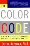 Dr. Taylor Hartman The Color Code A New Way To See Yourself Your Re