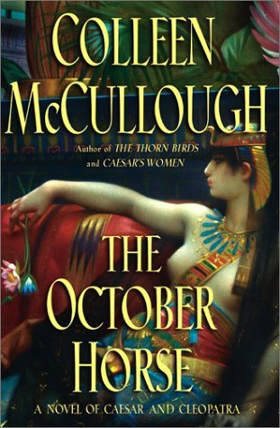 Colleen Mccullough October Horse Novel Of Caesar & Cleopatra