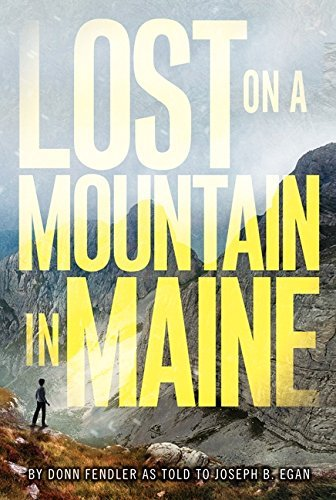 Donn Fendler Lost On A Mountain In Maine