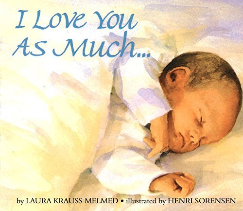 laura-krauss-melmed-i-love-you-as-much-board-book